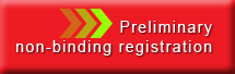 Preliminary non-binding registration